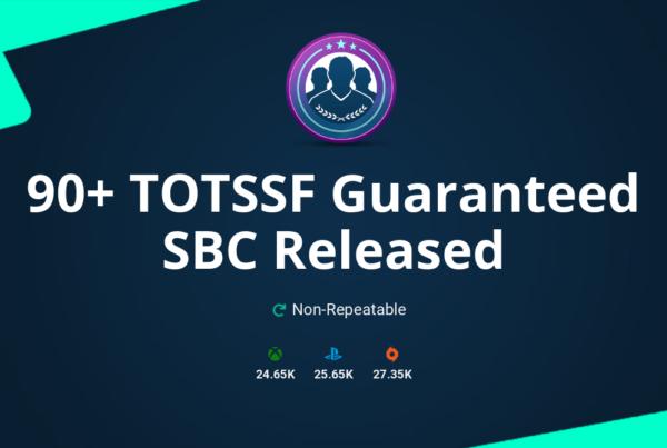FIFA 20 90+ TOTSSF Guaranteed SBC Requirements & Rewards