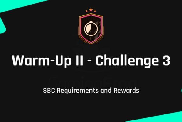 FIFA 21 Warm-Up II - Challenge 3 SBC Requirements & Rewards