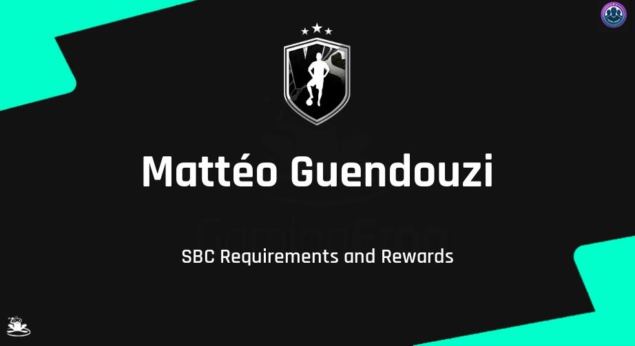 FIFA 21 Mattéo Guendouzi SBC Requirements & Rewards