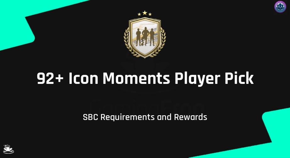 FIFA 21 92+ Icon Moments Player Pick SBC Requirements & Rewards