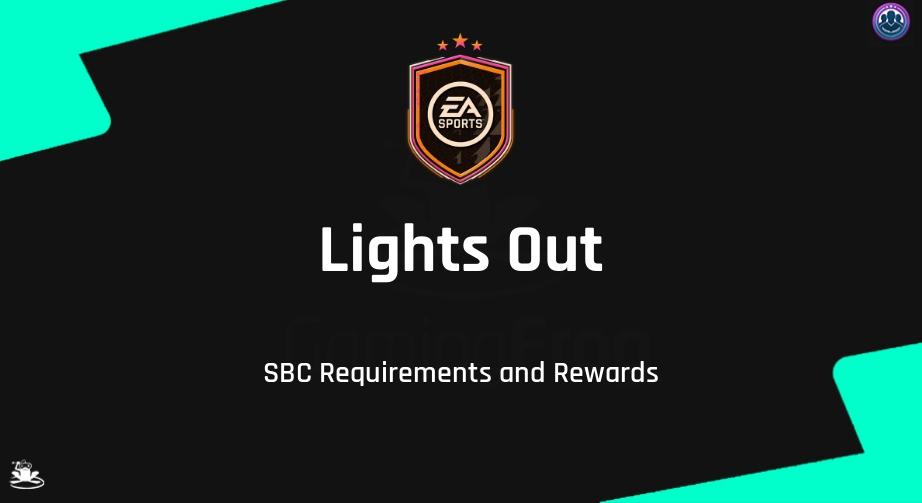 FIFA 21 Lights Out SBC Requirements & Rewards
